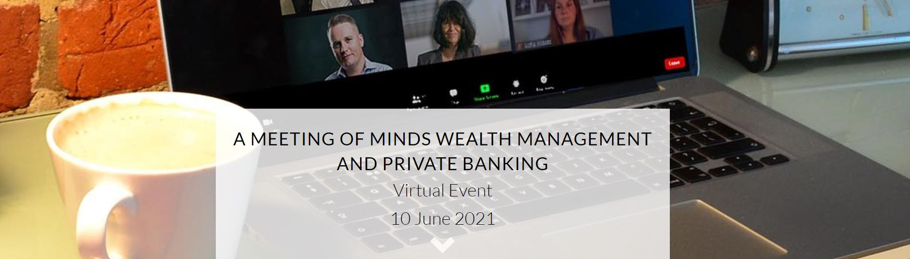 Private Banking & Wealth Management event - June 2021.